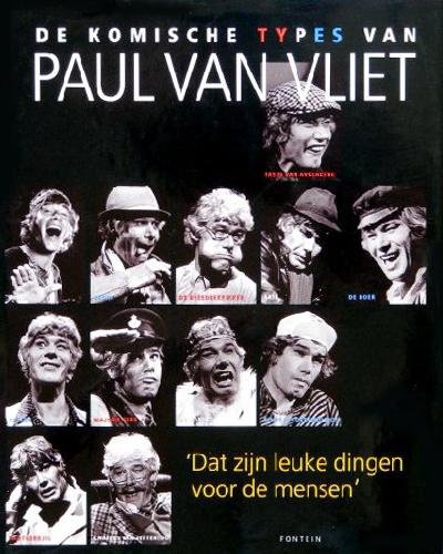De komische types van Paul van Vliet